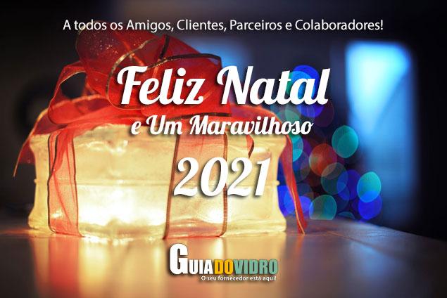 Feliz Natal e Um Maravilhoso 2021